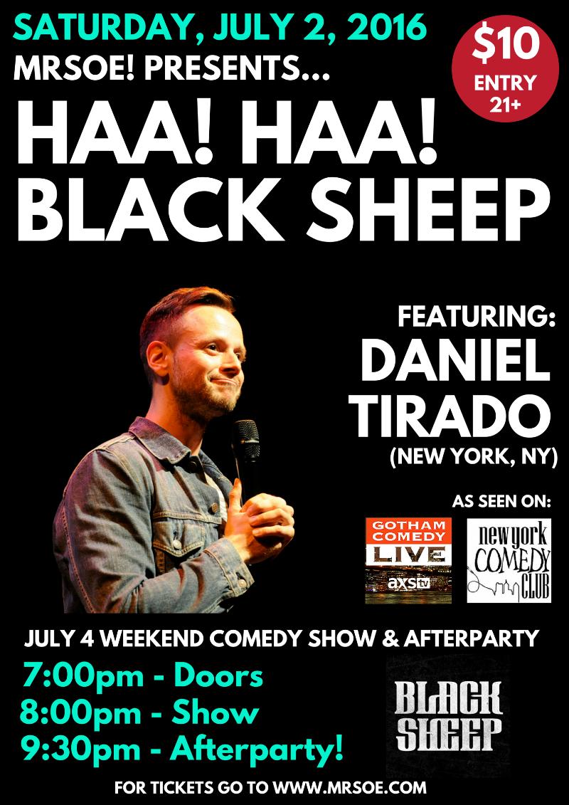 MRSOE! Presents...Haa! Haa! Black Sheep feat. Daniel Tirado