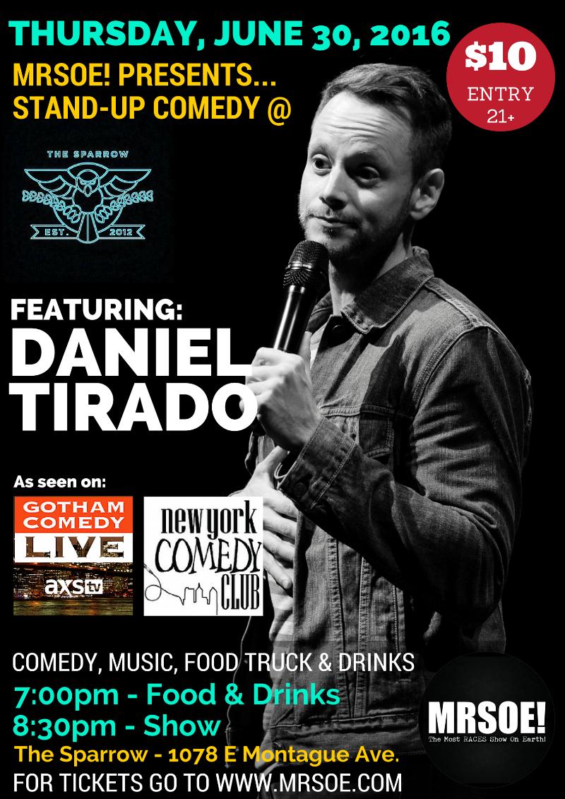 MRSOE! Presents...Stand-Up @ The Sparrow feat. Daniel Tirado