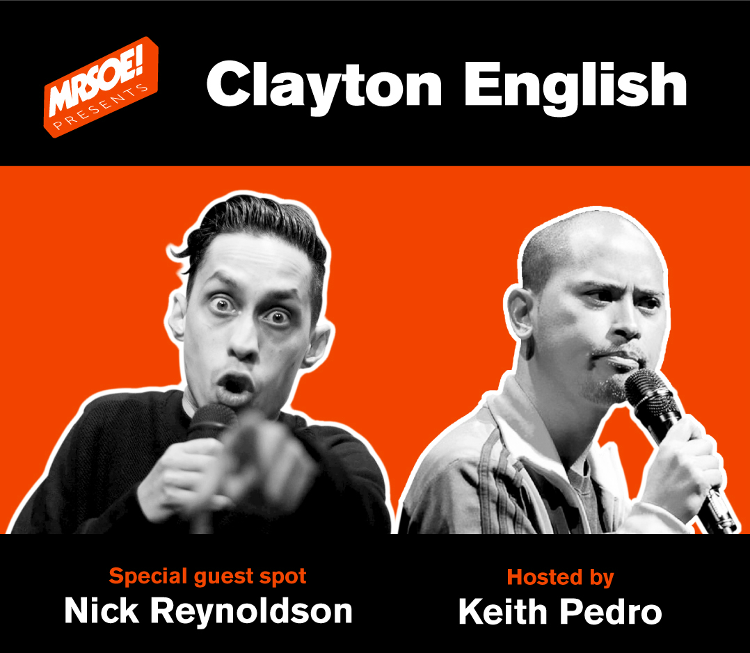 MRSOE! Presents...Clayton English