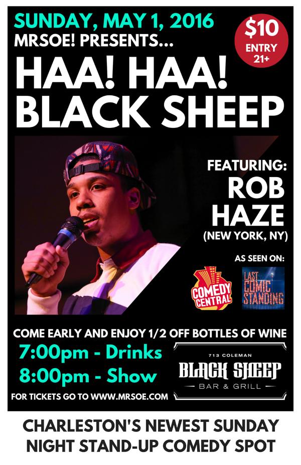 Haa! Haa! Black Sheep Presents...Rob Haze