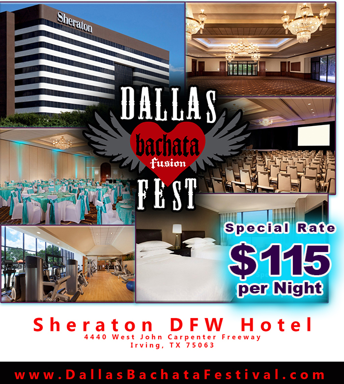 2016 Dallas Bachata Festival Hotel - Sheraton DFW October 27-30, 2016