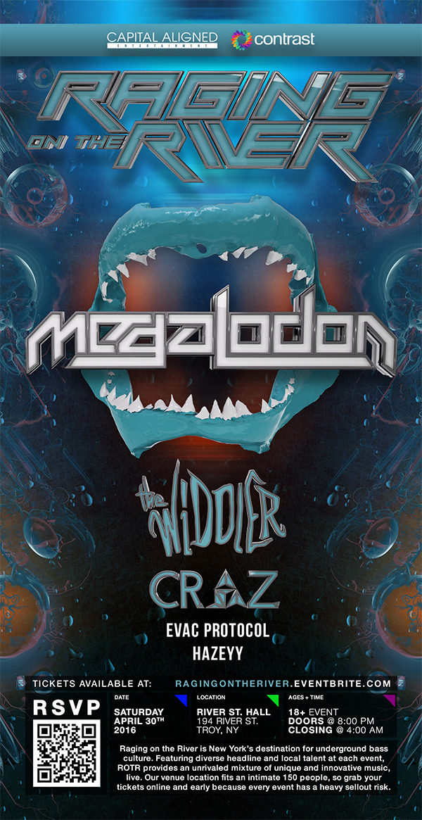 Raging on the River w/ Megalodon + The Widdler + Craz