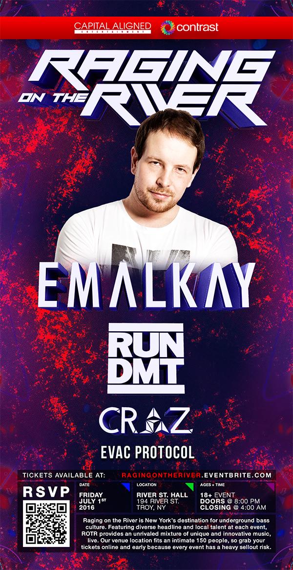 Raging on the River w/ Emalkay + Run DMT + Craz