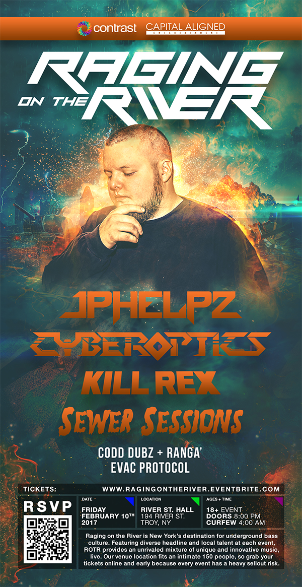 Raging on the River w/ jPhelpz, Cyberoptics, Sewer Sessions