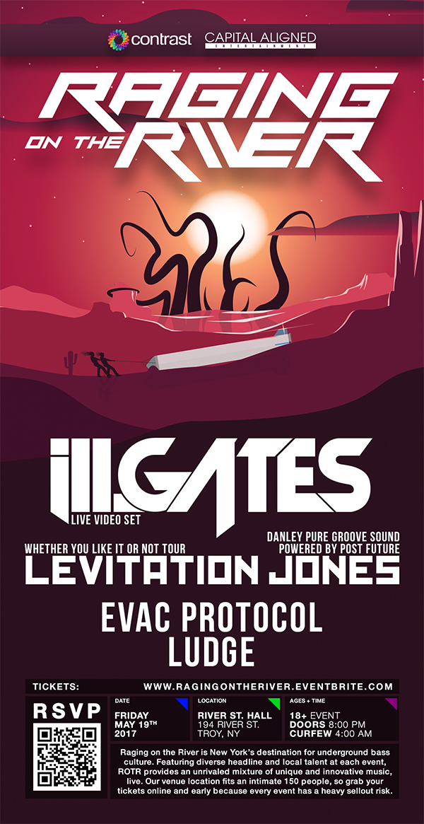 Raging on the River w/ ill.Gates, Levitation Jones