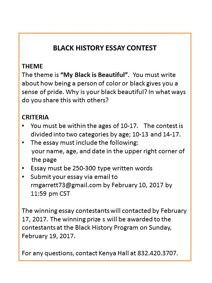 black history essay contests How to enter submit an original essay addressing the essay topic essays must be written in english, typed and not be longer than 500 words.