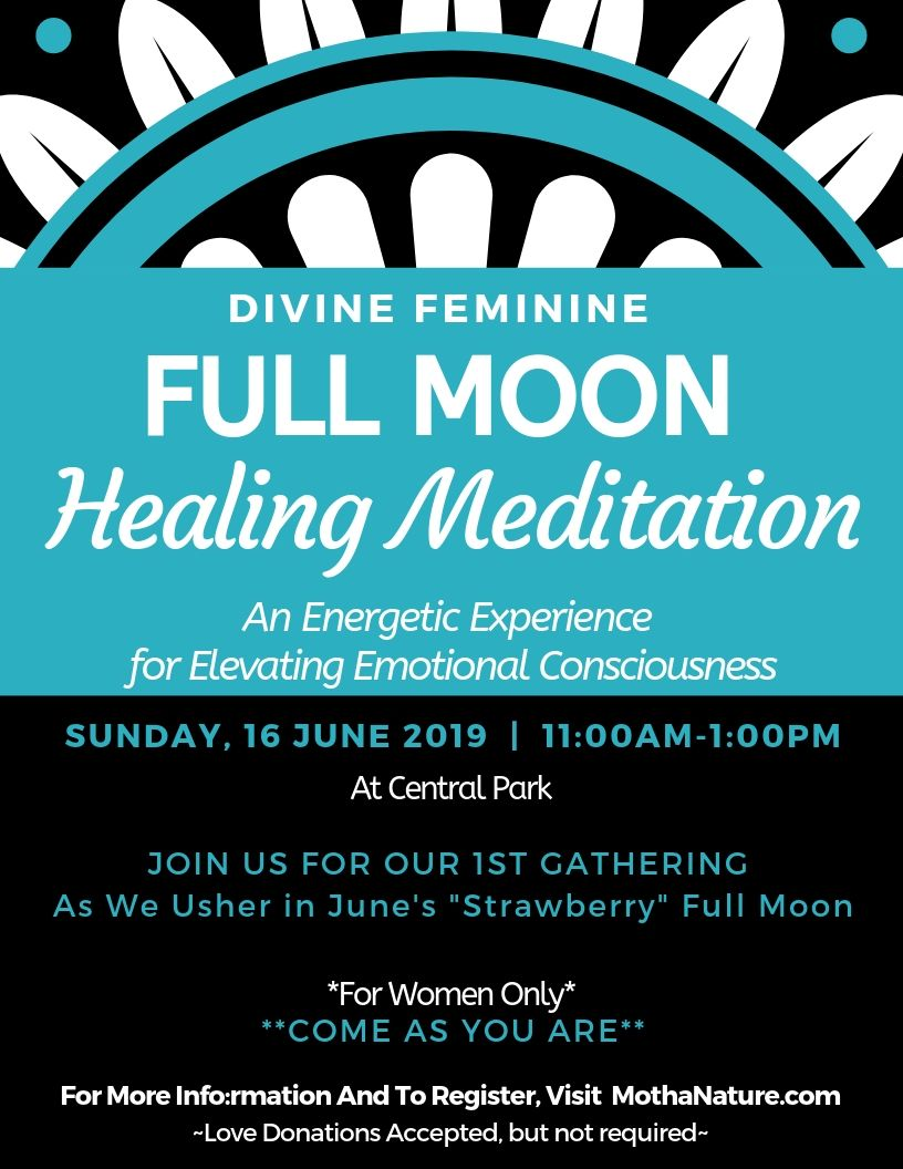 Full Moon Meditation- 6.16.19