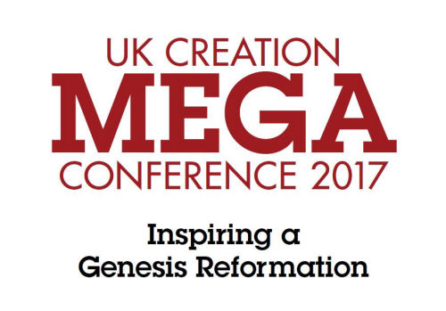 UK Creation Mega Conference: Inspiring a Genesis Reformation