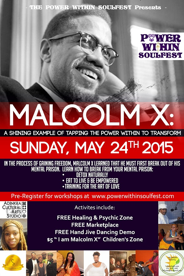 Malcolm X's Transformation Workshop & FREE Marketplace  Back Flyer