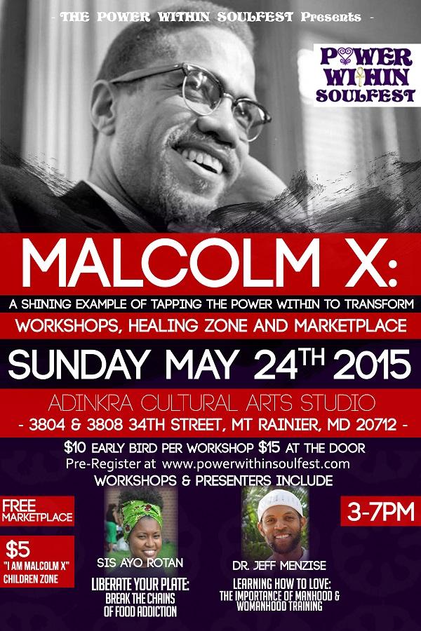 Malcolm X's Transformation Workshop & FREE Marketplace  Flyer