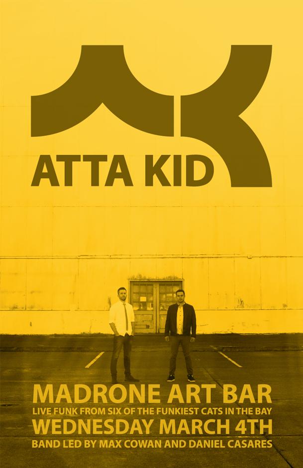 Atta Kid Madrone Flyer