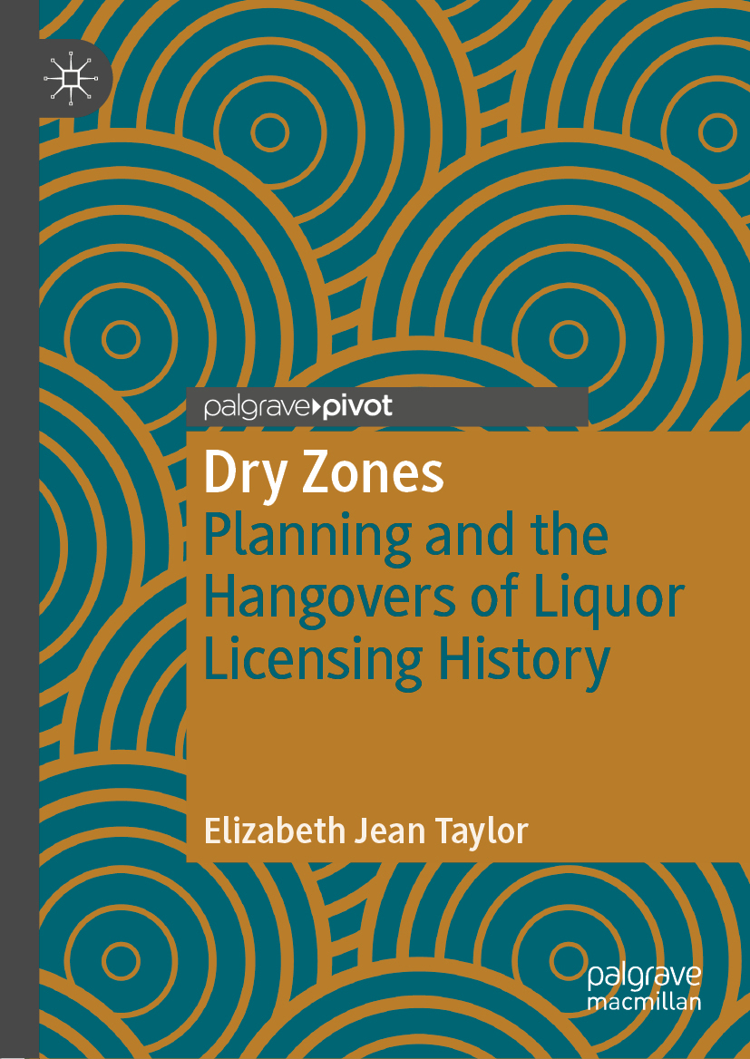 Dry Zones: Planning and the Hangovers of Liquor Licensing History book cover