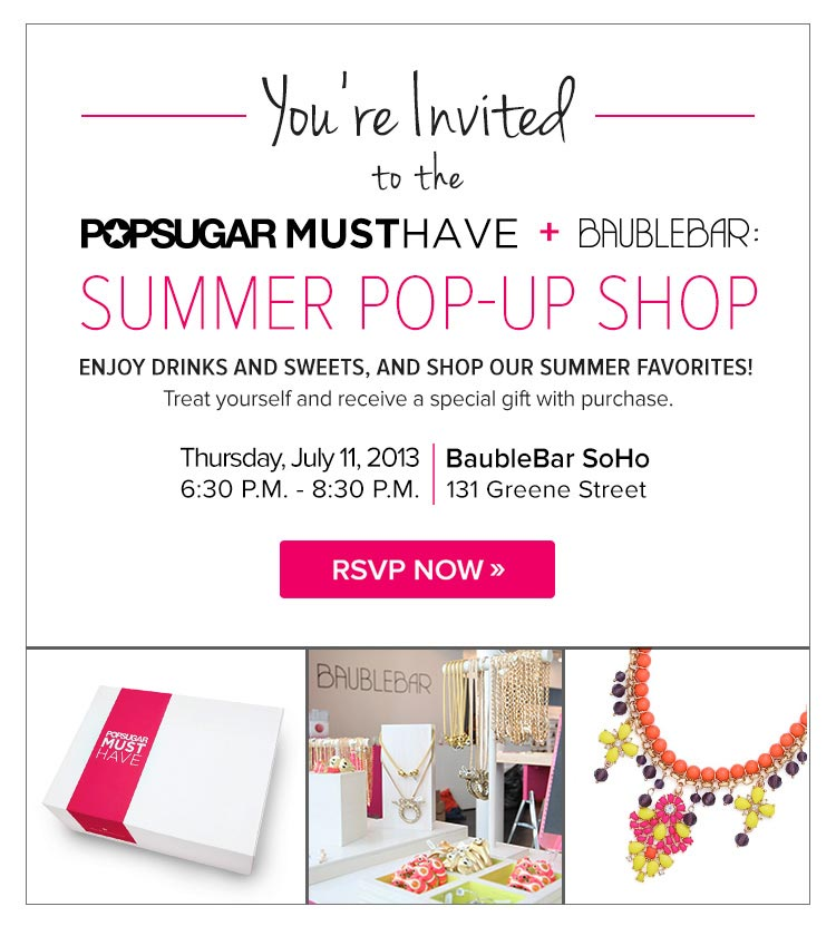 POPSUGAR Must Have + BaubleBar: Summer Pop-Up Shop