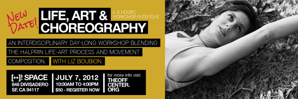 Life Art an Choreography - a 6 hour Intensive