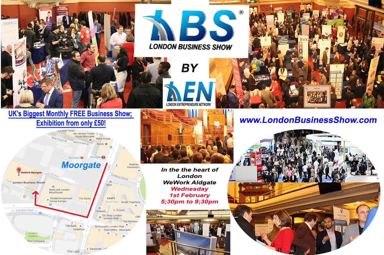 Exhibiting LONDON BUSINESS SHOW® 8, London, United Kingdom | WeWork Moorgate Wednesday, 1 February 2017 from 17:30 to 21:30