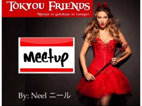 Tokyou Friends Meetup By Neel