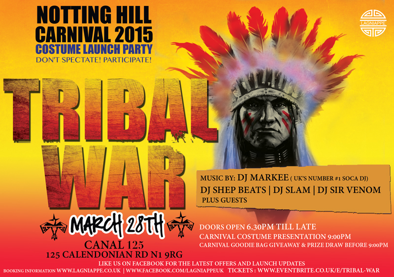 Tribal War Event Flyer 28th March Canal 125 125 Caledonian Road N19RG