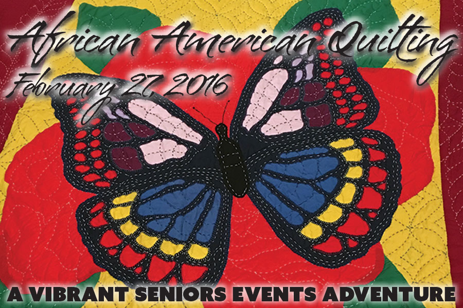 African American Quilting with Vibrant Seniors Events