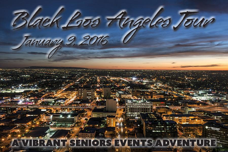 Vibrant Seniors Events January 2016 Black Los Angeles Tour