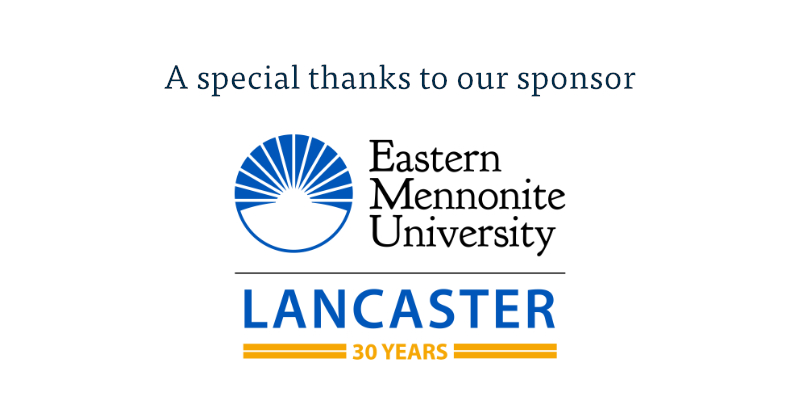 Thank you to our sponsor, Eastern Mennonite University