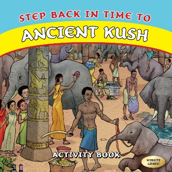 Front cover Step Back in Time to Ancient Kush