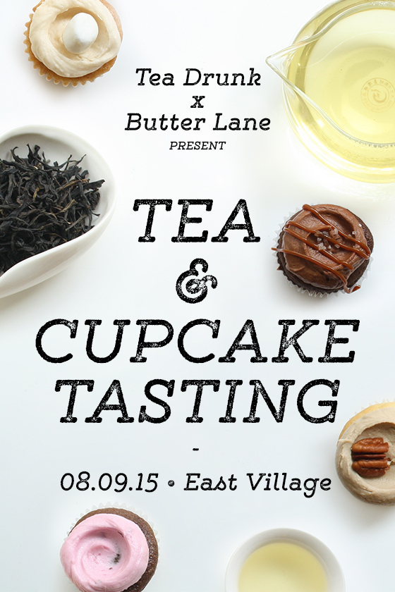 Tea and Cupcake Tasting by Tea Drunk x Butter Lane