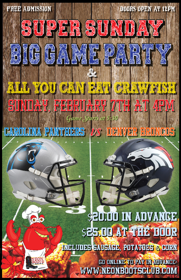 NEON BOOTS SUPER SUNDAY BIG GAME PARTY & CRAWFISH BOIL