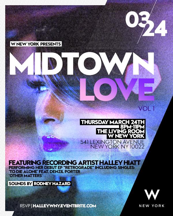 W New York Presents Midtown Love with Halley Hiatt.