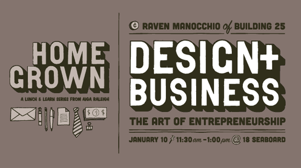 Business + Design Homegrown