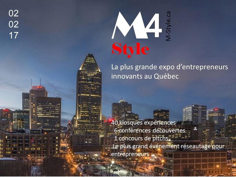M-Style 4 - La plus grande expo-conférence d'entrepreneurs innovants au Québec