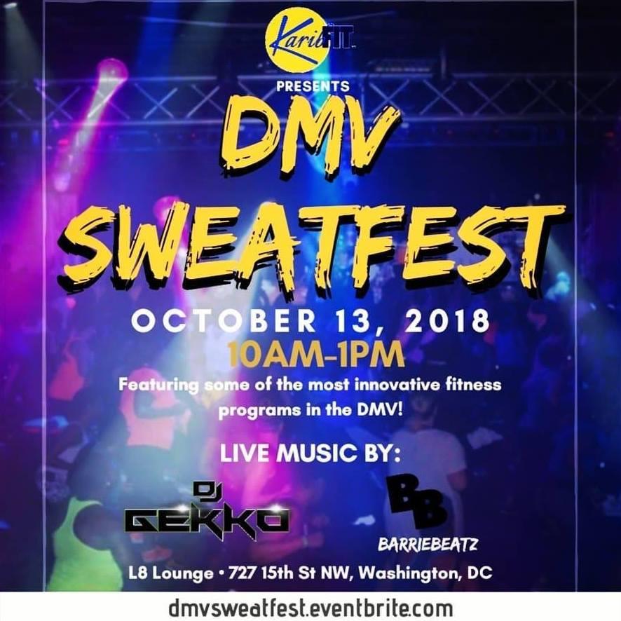 KaribFIT Presents DMV SWEATFEST 2018 _ _