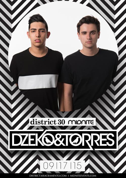Dzeko & Torres District 30 Sacramento 2015