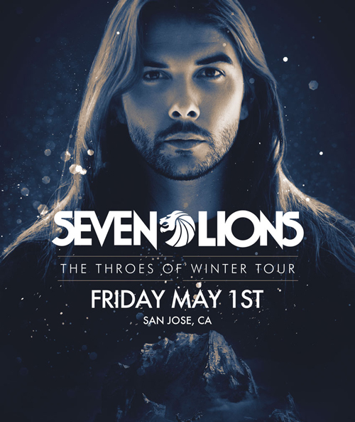 SEVEN LIONS San Jose Civic May 1st 2015