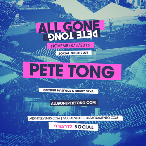 All Gone Pete Tong Sacramento 2016 tickets