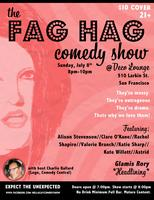 The Fag Hag Comedy Show