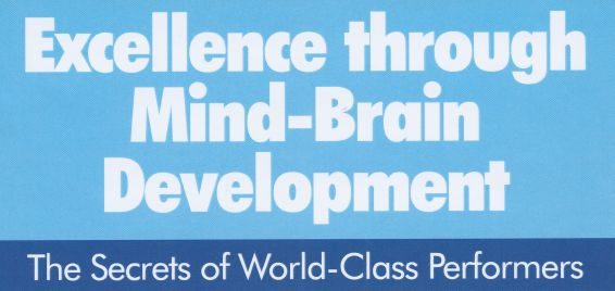 Excellence through Mind Body Development