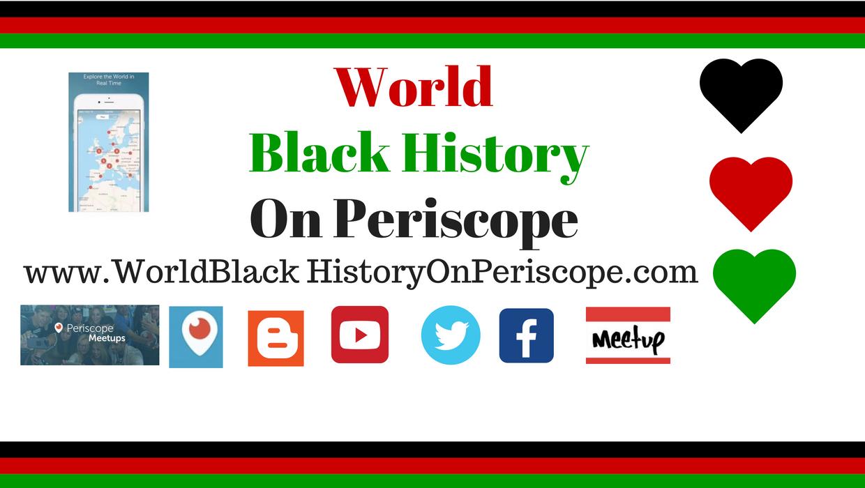 World_Black_History_On_Perriscope_Header.jpg