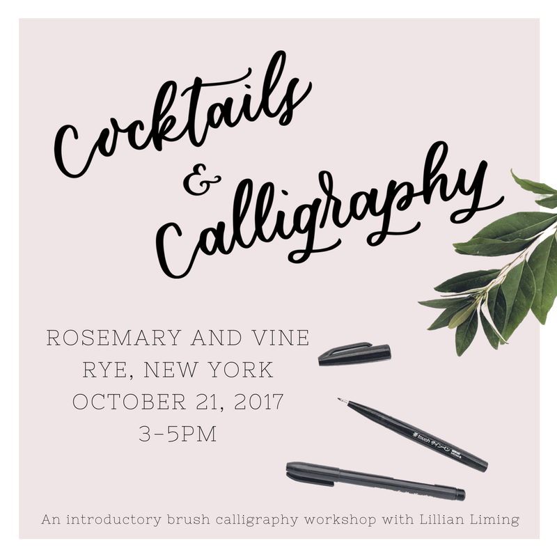 cocktails and calligraphy / intro to brush calligraphy