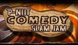 """P-NUT COMEDY SLAM JAM"""