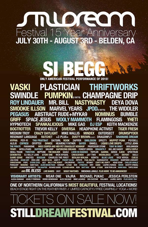 Stilldream Festival 15 Year Anniverary