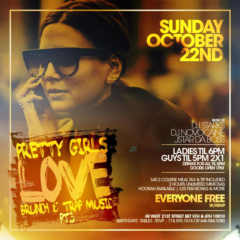 Pretty Girls Love Brunch & Trap Music Pt.3