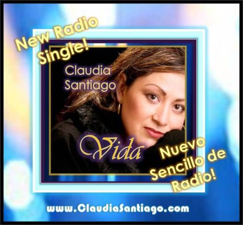 Vida-NewRadioSingle-NuevoSencillodeRadio-ClaudiaSantiago.com-VidaVisionKeys.com