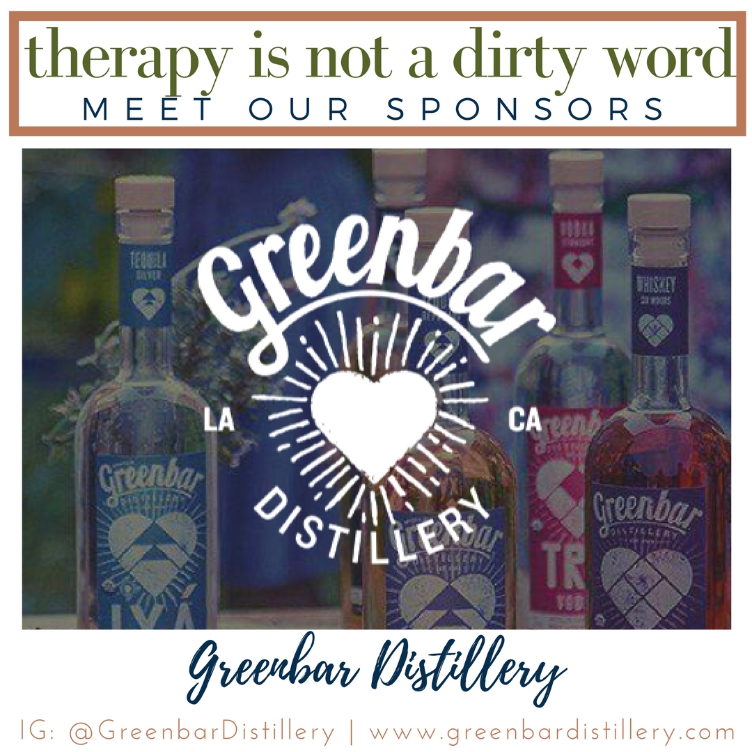 Meet Greenbar Distillery - Therapy Is Not A Dirty Word LA Sponsor