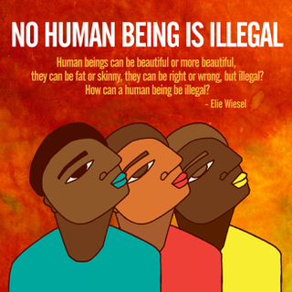 No Human Being is Illegal | Favianna Rodriguez