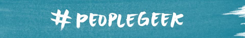 #peoplegeek