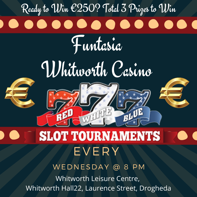 Funtasia Whitworth Casino - Slot Tournament