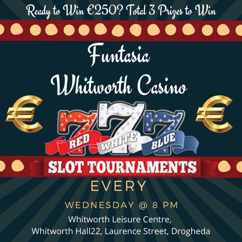 Funtasia Whitworth Casino - Slot Tournament