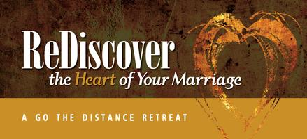 ReDiscover the Heart of Your Marriage Retreat Oct 18-20
