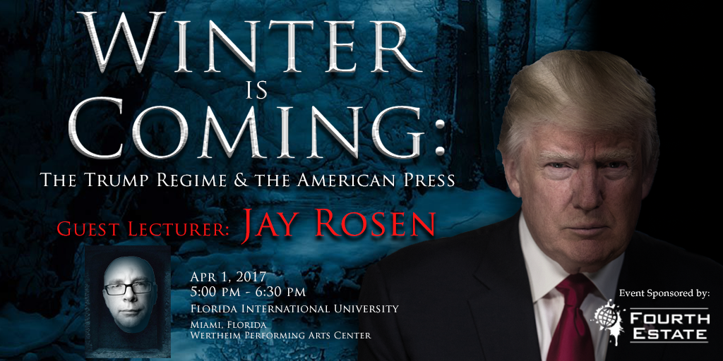 Winter Is Coming: The Trump Regime & the American Press