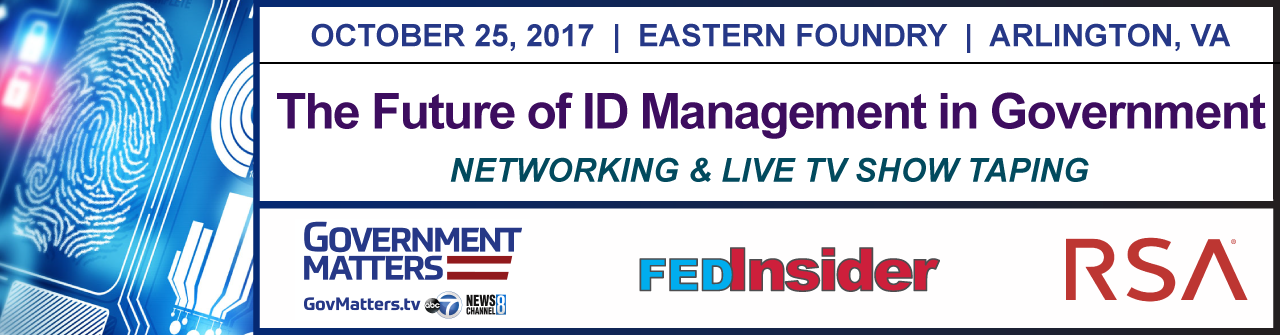 The Future of ID Management in Government, October 25, Arlington, VA